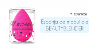 Beautyblender_experiencia_opinion