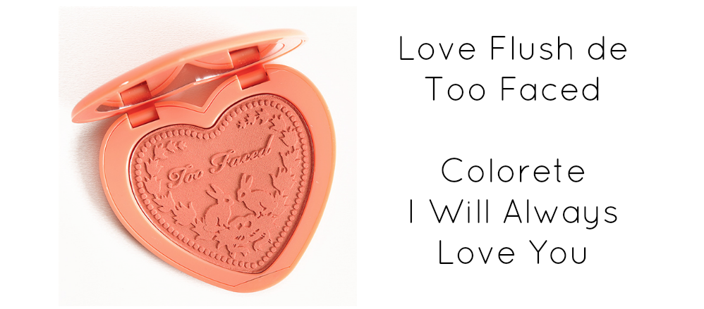 Too Faced Love Flush I Will Always Love You